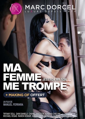 Ma Femme Me Trompe / My Wife Is Cheating On Me